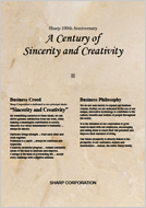 Sharp 100th Anniversary - A Century of Sincerity and Creativity