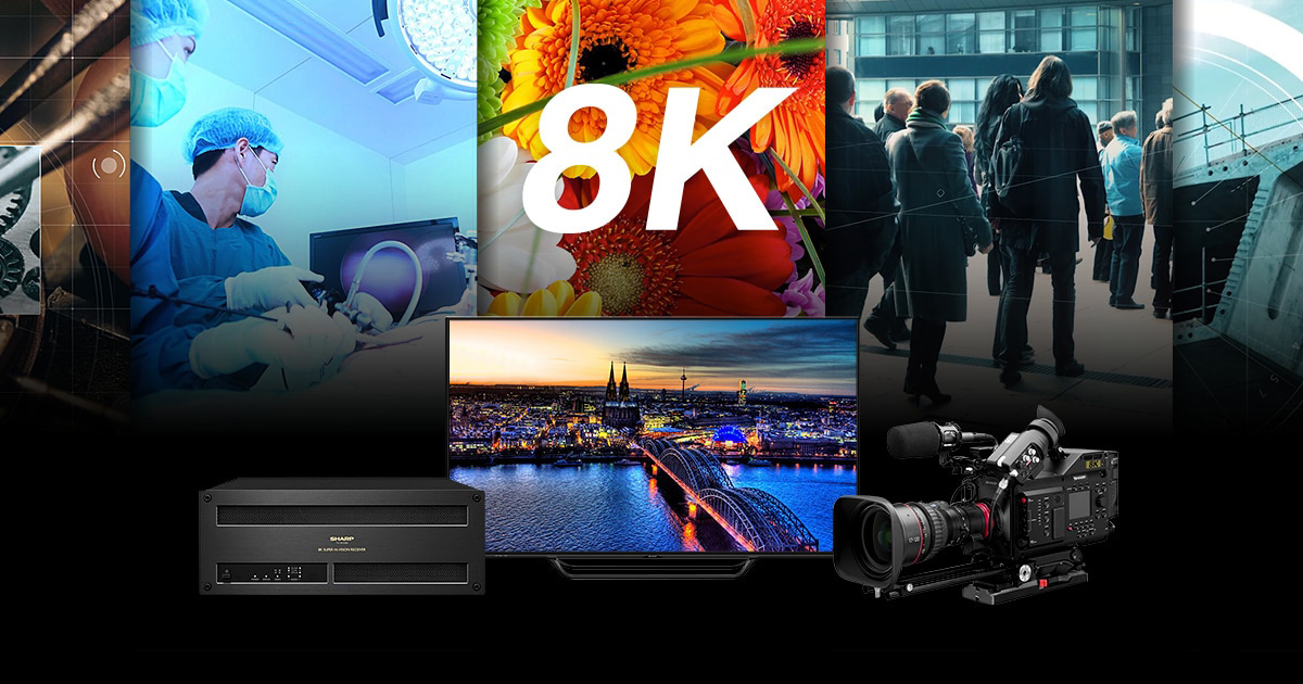 SHARP 8K World | Sharp Global