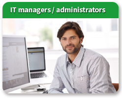 IT managers / administrators
